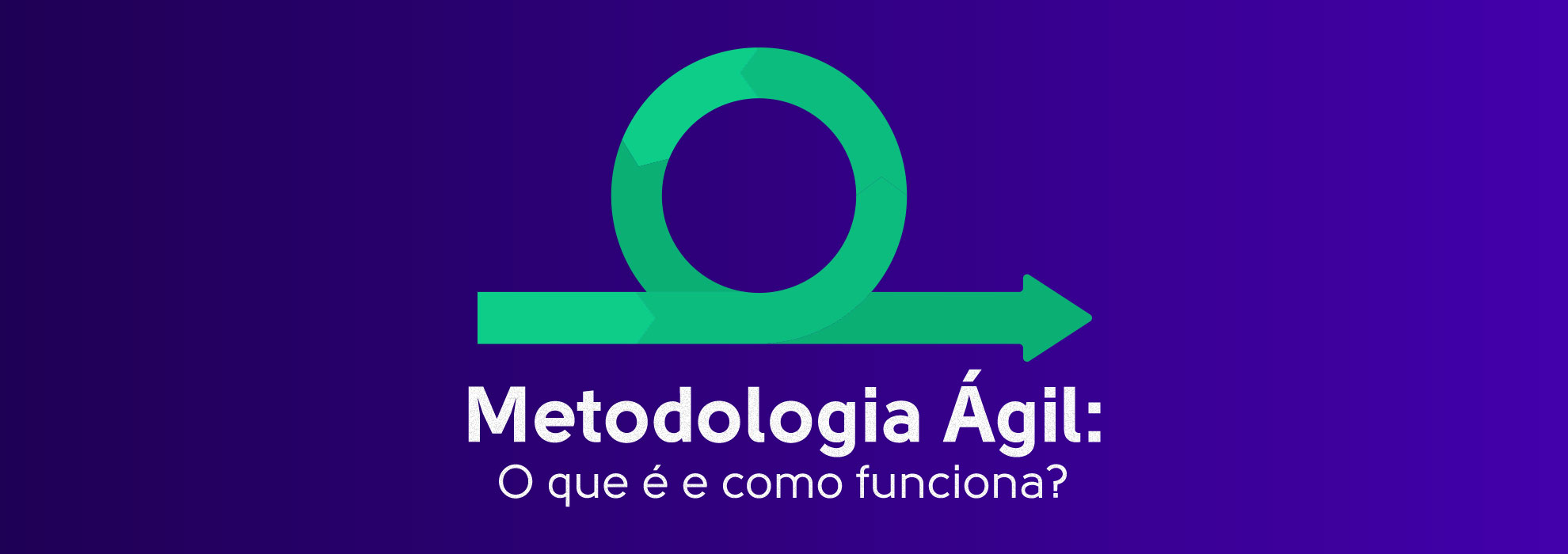 Read more about the article Metodologia Ágil: O que é e como funciona?